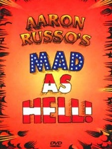 Aaron Russo's Mad As Hell