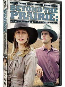 Beyond the Prairie: The True Story of Laura Ingall