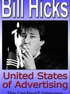 Bill Hicks: United States of Advertising