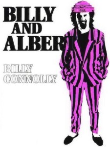 Billy and Albert: Billy Connolly at the Royal Albe