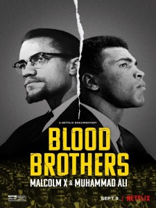 Blood Brothers - Malcolm X And Muhammad Ali