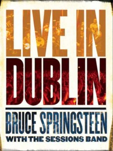 Bruce Springsteen with the Sessions Band: Live in