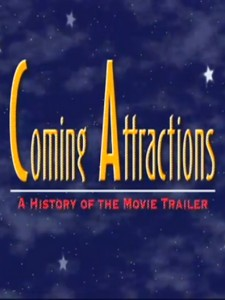 Coming Attractions: The History of the Movie Trail