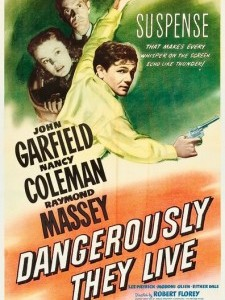 Dangerously They Live