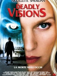 Deadly Visions