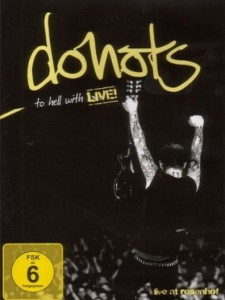 Donots: To Hell With Live!