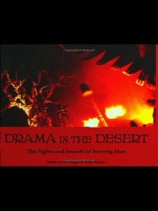 Drama in the Desert: The Sights & Sounds of Burnin