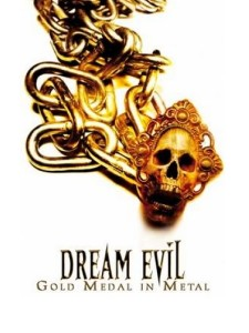 Dream Evil: Gold Medal in Metal