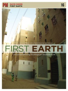 First Earth: Uncompromising Ecological Architectur
