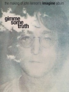 Gimme Some Truth: The Making of John Lennon's 'Imagine' Album