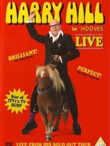 Harry Hill: in 'Hooves'