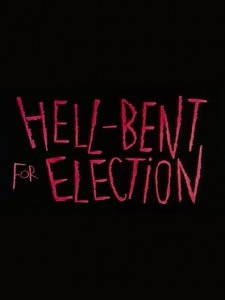 Hell-Bent for Election