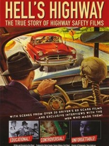 Hell's Highway: The True Story of Highway Safety F