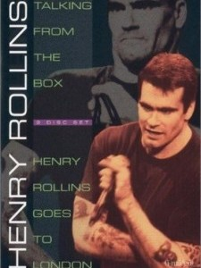 Henry Rollins: Talking From The Box