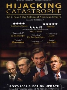 Hijacking Catastrophe: 9/11, Fear & the Selling of
