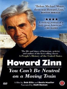 Howard Zinn: You Can't Be Neutral on a Moving Trai