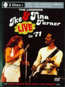 Ike & Tina Turner: The Legends Live in 71