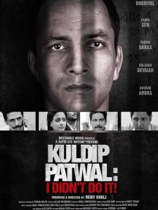 Kuldip Patwal: I Didnt Do It !