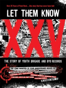 Let Them Know: The Story of Youth Brigade and BYO