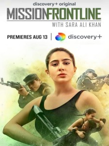 Mission Frontline with Sara Ali Khan