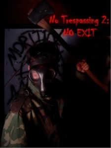 No Trespassing 2: No Exit