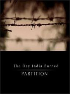 Partition: The day India Burned