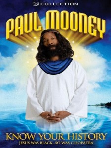 Paul Mooney: Know Your History - Jesus Is Black...