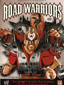 Road Warriors: The Life & Death of the Most Domina