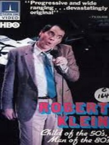 Robert Klein: Child of the 50's, Man of the 80's