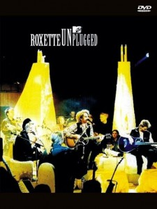 Roxette: MTV Unplugged