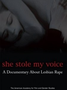 She Stole My Voice: A Documentary About Lesbian Ra