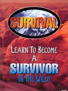 Survival: Learn to Become a Survivor in the Wild!