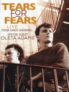 Tears for Fears: Live From Santa Barbara