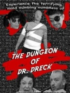 The Dungeon of Dr. Dreck