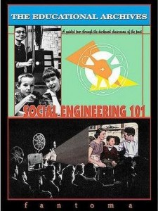 The Educational Archives: Social Engineering