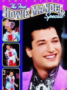 The First Howie Mandel Special