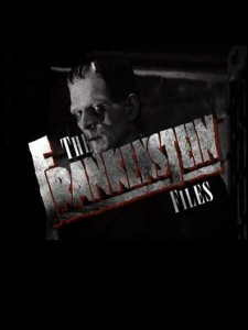 The Frankenstein Files: How Hollywood Made a Monst