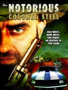 The Notorious Colonel Steel