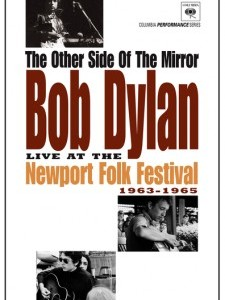 Bob Dylan: The Other Side of the Mirror - Live at the Newport Folk Festival