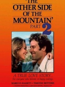 The Other Side of the Mountain: Part II