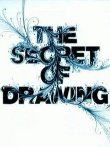 The Secret of Drawing : All in the Mind