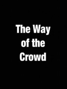 The Way of the Crowd