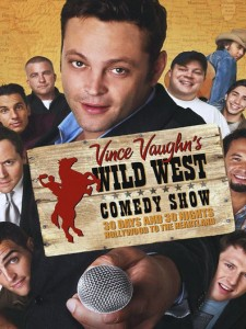 Wild West Comedy Show: 30 Days & 30 Nights - Holly